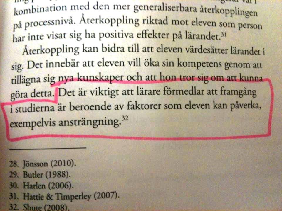Detta påpekande ur något som Skolverkat gav ut i samband med att de ändrade betygssystemet kändes relevant för Sverige ( men ska det egentligen behöva påpekas?)