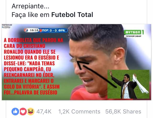 """Det var Eusebios ande (Eusebio = portugisisk fotbollslegend/gud RIP) som i form av en fjäril landade på Ronaldos tårar och sade """"Oroa dig inte, lille hjälte, jag reinkarneras i Feder och gör målet genom honom"""" Och så blev det!"""